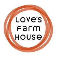 Love's Farm House