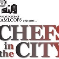 Chefs in the City - Kamloops Rotary