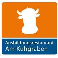 """Ausbildungsrestaurant """"Am Kuhgraben"""""""