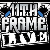 11th Frame Live