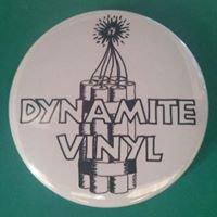 Dynamite Vinyl