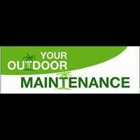 Your Outdoor Maintenance
