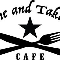 Come and Take It Cafe