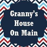 Granny's House on Main