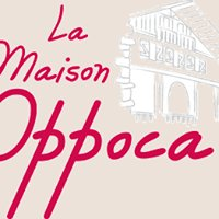 LA MAISON OPPOCA