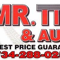 Mr tire & AUTO and wheels