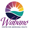 The Wabano Centre for Aboriginal Health