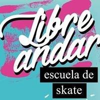 LIBRE ANDAR Escuela de Skate