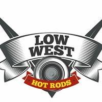Low West Hot Rods