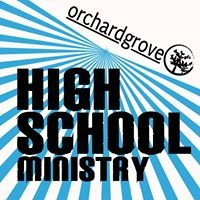 Orchard Grove High School Ministry