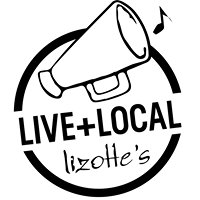 Lizotte's Live & Local presented by EAO and Murray's Brewery