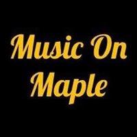 Music On Maple