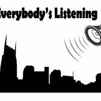 Everybody's Listening