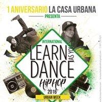Learn as you dance HIP HOP 1º Aniversario La Casa Urbana