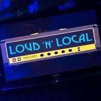 Loud 'n' Local