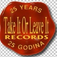 Take It Or Leave It Records