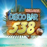 Disco Bar 538 (El Arenal, Mallorca)