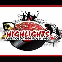 Highlights Resto Bar& Disco House