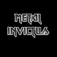 Metal Invictus