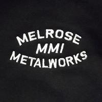 Melrose Metalworks, Inc