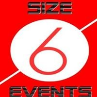 Size 6 Events