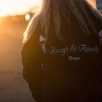 Rough & Rowdy Designs