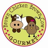 Brown Chicken Brown Cow Gourmet