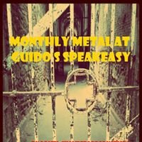 Monthly Metal at Guido's Speakeasy