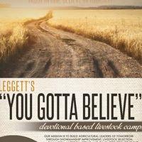 Leggett's You Gotta Believe Livestock Camps