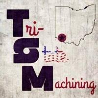 Tri-State Machining