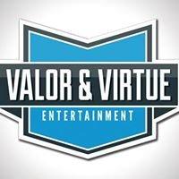 Valor & Virtue Entertainment