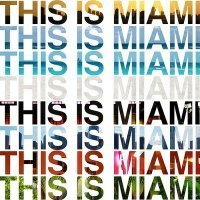 """""""THIS IS MIAMI"""" THE OFFICIAL FANPAGE"""