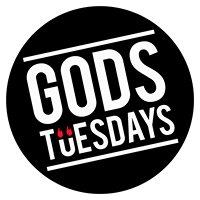 Gods Tuesdays