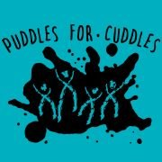 Puddles for Cuddles