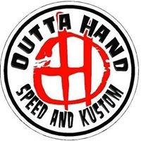 Outta Hand Speed and Kustom