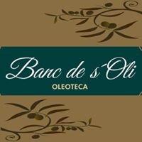 Banc de s'Oli Oleoteca