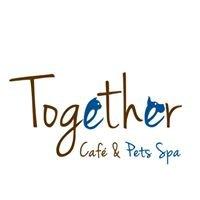 Together Café & Pets Spa