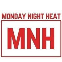 Monday Night Heat