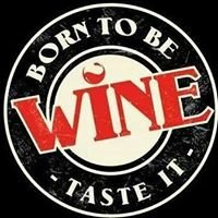 Born to be Wine