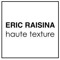 ERIC RAISINA haute texture Paris