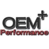OEM+ Performance