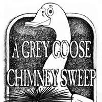 A Grey Goose Chimney Sweep