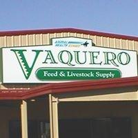 Vaquero Feed & Livestock Supply
