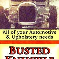 Busted Knuckle Auto & Upholstery