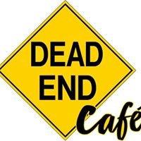 Dead End Café