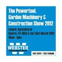 Webster's Powertool, Garden Machinery & Construction Show
