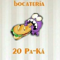 """Bocateria """"20 Pa Ka"""""""