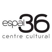 Espai 36 - centre cultural