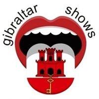 Gibraltar Shows