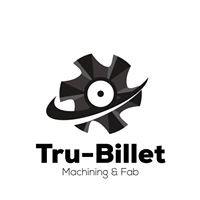 Tru-Billet Machining & Fab